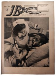 The Illustrierter Beobachter, 22nd vol., June 1943 The nurse can do everything and likes to do it